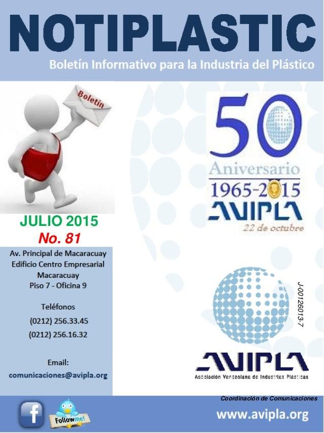 Coordinación de Comunicaciones JULIO 2015 No. 81 J-00126013-7