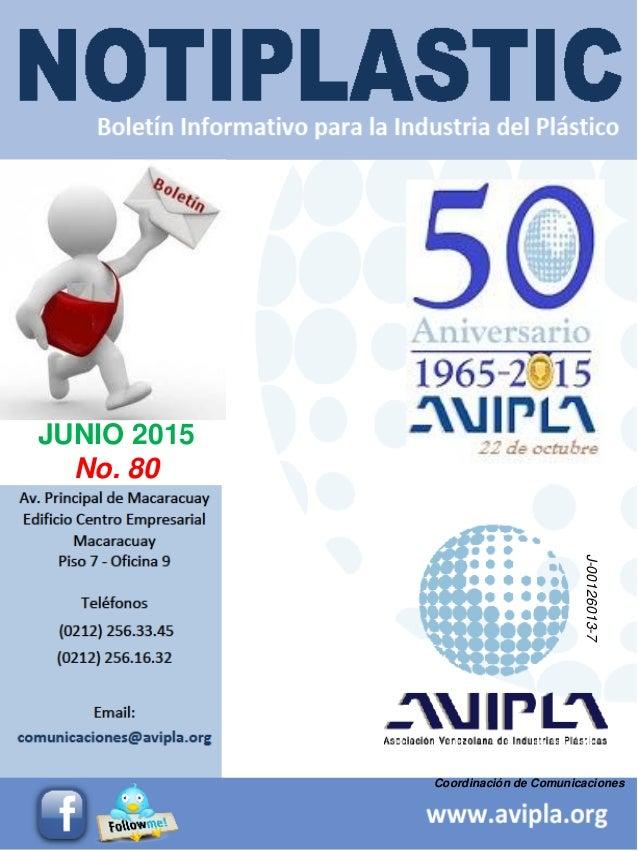 Coordinación de Comunicaciones JUNIO 2015 No. 80 J-00126013-7