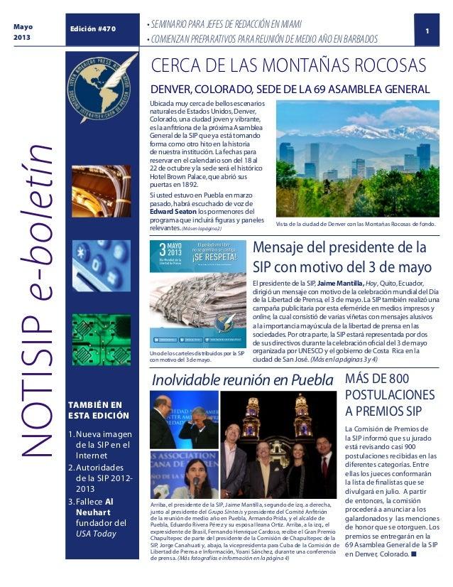 Mayo 2013  Edición #470  • SEMINARIO PARA JEFES DE REDACCIÓN EN MIAMI • COMIENZAN PREPARATIVOS PARA REUNIÓN DE MEDIO AÑO E...
