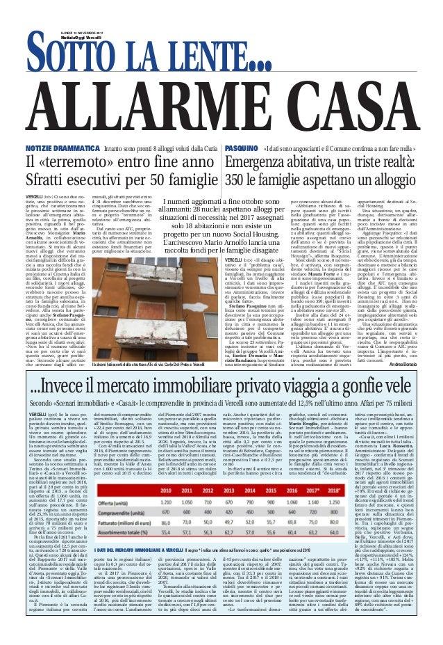 LUNEDÌ 13 NOVEMBRE 2017 NotiziaOggi Vercelli SOTTO LA LENTE... PASQUINO «I dati sono angoscianti e il Comune continua a no...