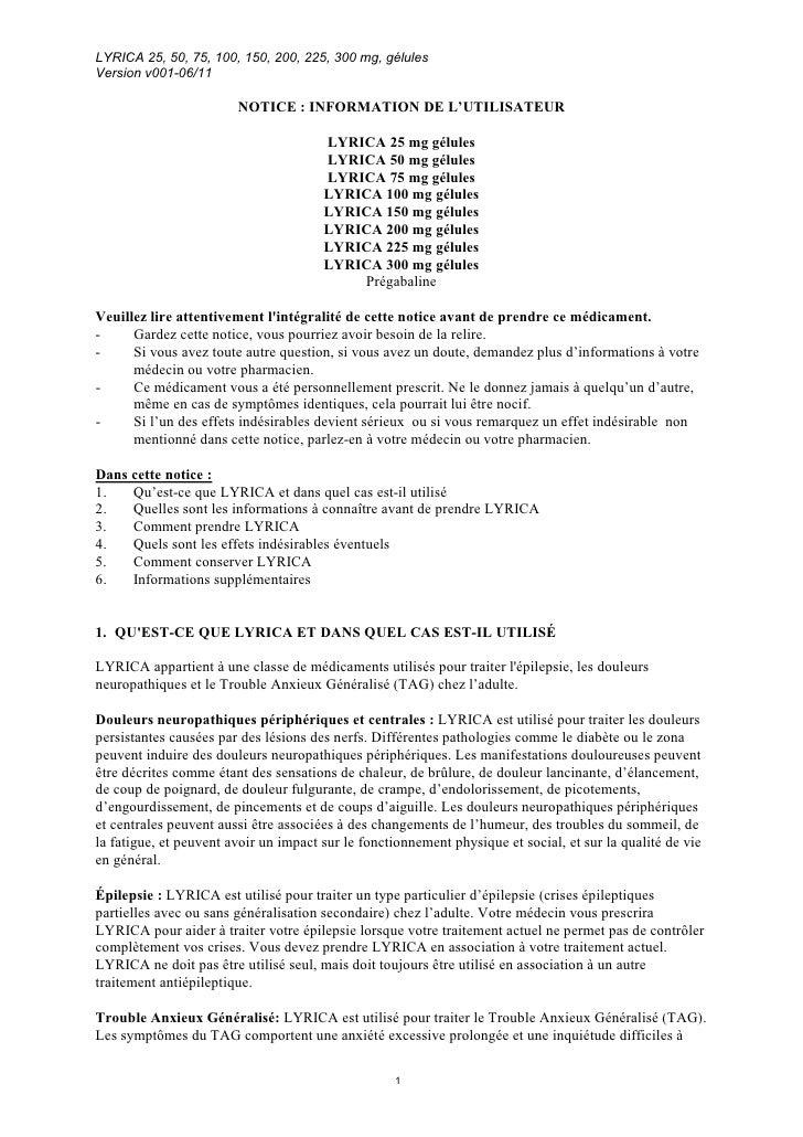 LYRICA 25, 50, 75, 100, 150, 200, 225, 300 mg, gélulesVersion v001-06/11                        NOTICE : INFORMATION DE L'...