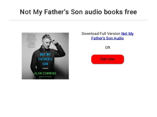 not my fathers son