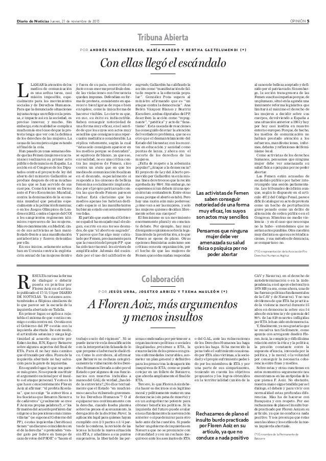 Diario de Noticias Jueves, 21 de noviembre de 2013 OPINIÓN 5 Colaboración P O R J E S Ú S U R R A , J O S E T X O A R B I ...