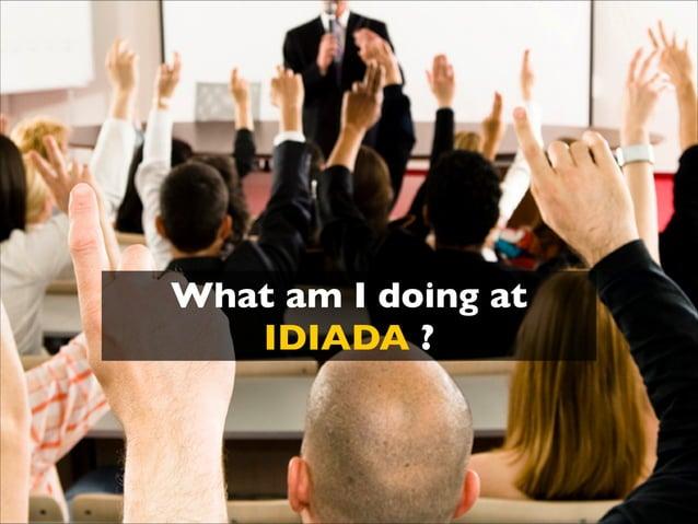 What am I doing at IDIADA ?