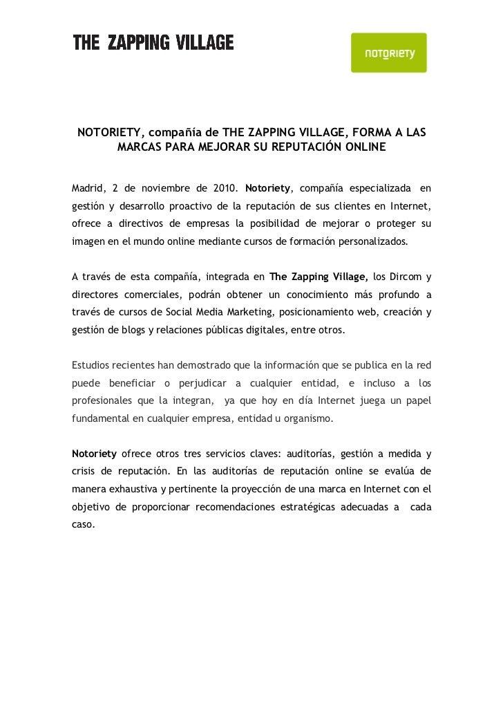 NOTORIETY, compañía de THE ZAPPING VILLAGE, FORMA A LAS      MARCAS PARA MEJORAR SU REPUTACIÓN ONLINEMadrid, 2 de noviembr...