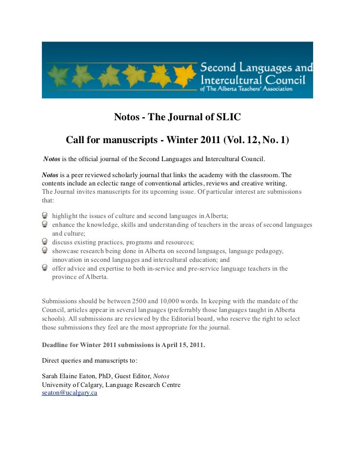 Notos - The Journal of SLIC        Call for manuscripts - Winter 2011 (Vol. 12, No. 1) Notos is the official journal of the...