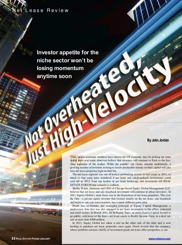 Net Lease Review                  Investor appetite for the                  niche sector won't be                  losing...