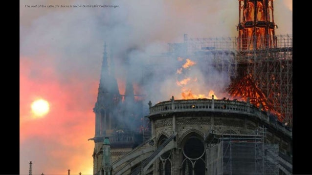 The roof of the cathedral burns.Francois Guillot/AFP/Getty Images