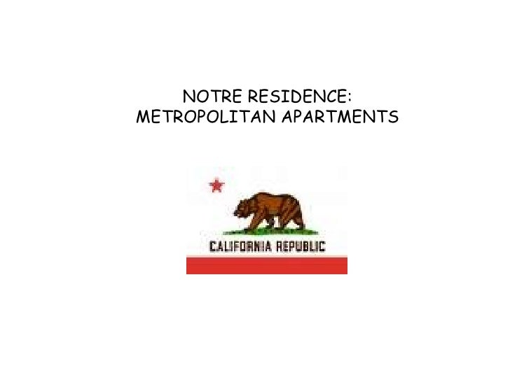 NOTRE RESIDENCE: METROPOLITAN APARTMENTS