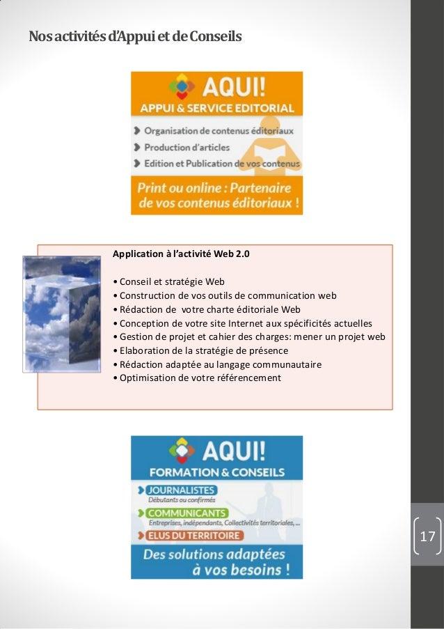 Nosactivitésd'AppuietdeConseils 17 Application à l'activité Web 2.0 •Conseil et stratégie Web •Construction de vos outils ...