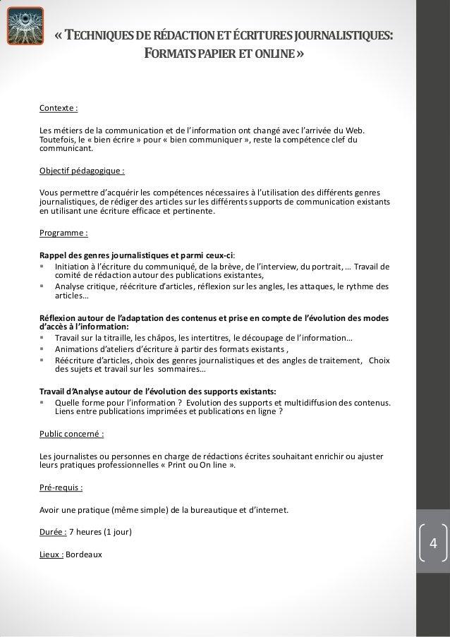 «TECHNIQUESDERÉDACTIONET ÉCRITURESJOURNALISTIQUES: FORMATSPAPIERET ONLINE » Contexte : Les métiers de la communication et ...