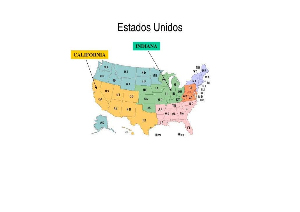Estados Unidos                 INDIANA CALIFORNIA