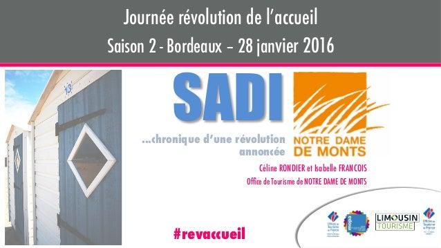 Céline RONDIER et Isabelle FRANCOIS  Office de Tourisme de NOTRE DAME DE MONTS Journée révolution de l'accueil Saison 2 - B...