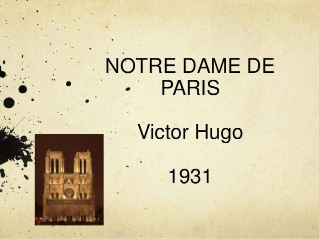 NOTRE DAME DE PARIS Victor Hugo 1931