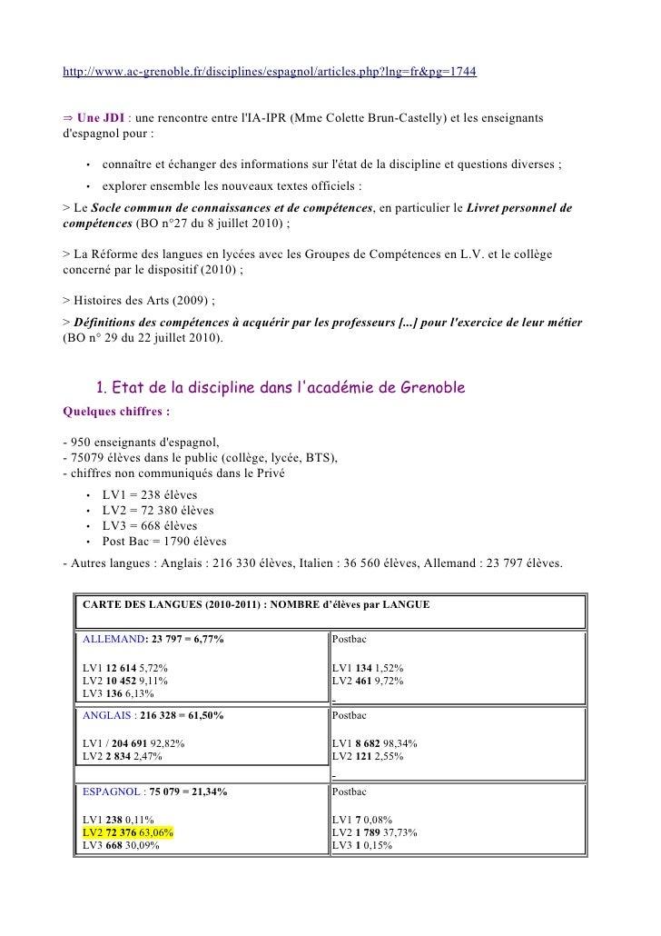 http://www.ac-grenoble.fr/disciplines/espagnol/articles.php?lng=fr&pg=1744⇒ Une JDI : une rencontre entre lIA-IPR (Mme Col...