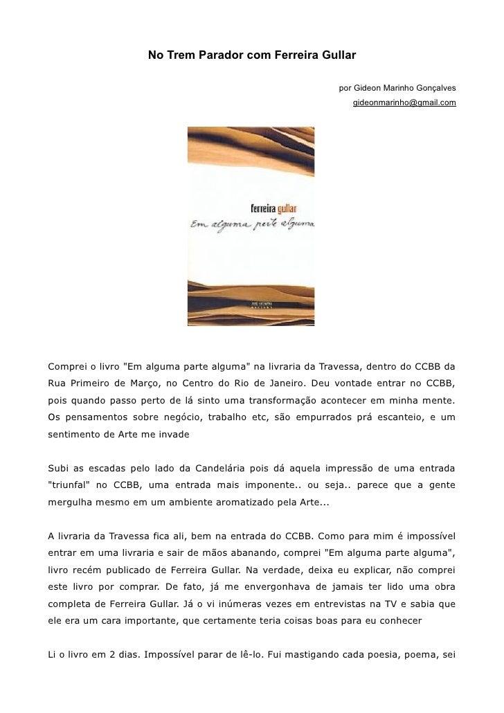No Trem Parador com Ferreira Gullar                                                              por Gideon Marinho Gonçal...