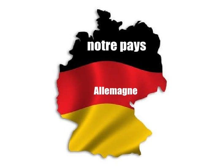 notre pays Allemagne