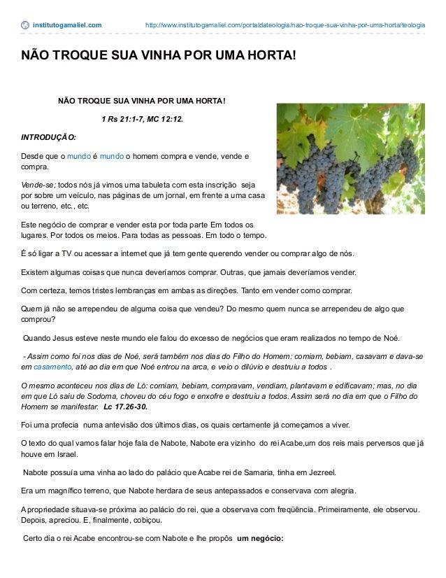 institutogamaliel.com http://www.institutogamaliel.com/portaldateologia/nao-troque-sua-vinha-por-uma-horta/teologia NÃO TR...