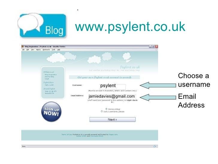 www.psylent.co.uk   Choose a  username Email Address psylent [email_address]