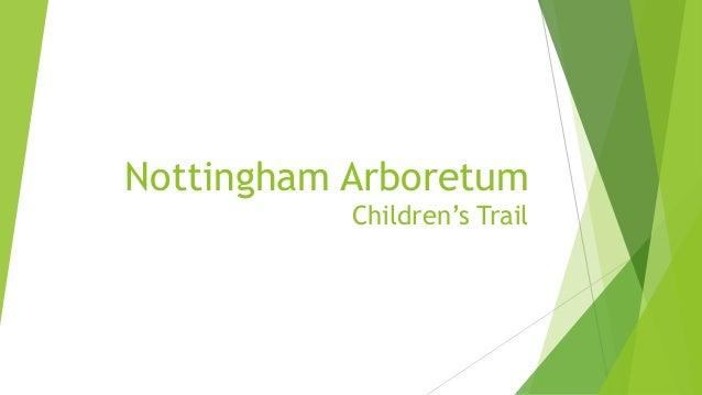 Nottingham Arboretum Children's Trail