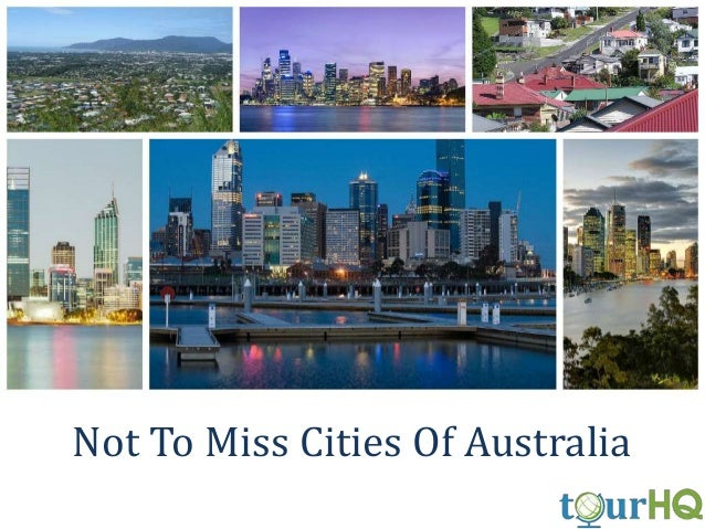 Not To Miss Cities Of Australia