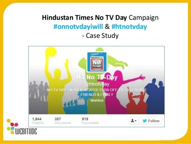 Hindustan Times No TV Day Campaign#onnotvdayiwill & #htnotvday- Case Study