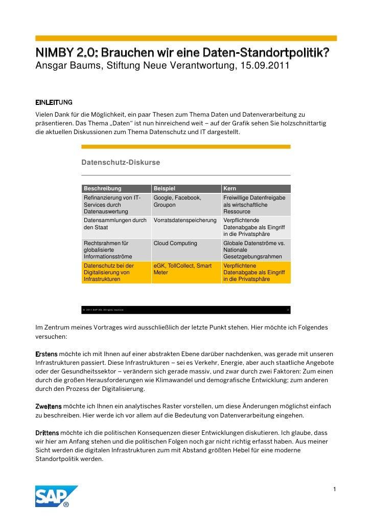 NIMBY 2.0: Brauchen wir eine Daten-Standortpolitik?Ansgar Baums, Stiftung Neue Verantwortung, 15.09.2011EINLEITUNGVielen D...