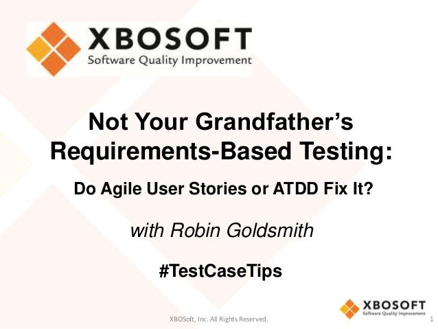 Not Your Grandfather's Requirements-Based Testing Webinar