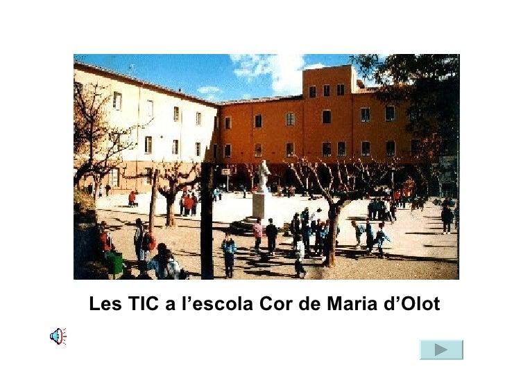 Les TIC a l'escola Cor de Maria d'Olot