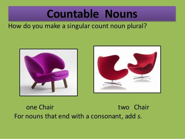 ... Chair; 14. Countable Nouns ...  sc 1 st  SlideShare : is chair a noun - Cheerinfomania.Com
