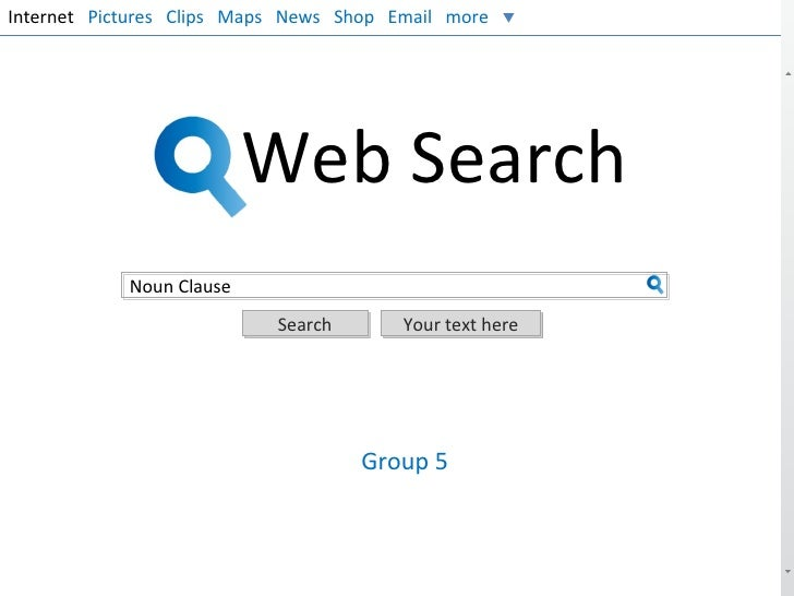 Internet Pictures Clips Maps News Shop Email more                          Web Search            Noun Clause              ...