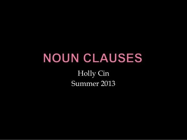 Holly Cin Summer 2013