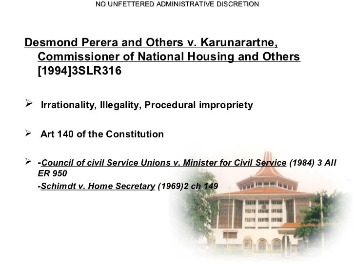 administrative discretion The administrative discretion cannot challenge the doctrine of ultra-vires  advocate arjun  high court complex at chingmeirong imphal.