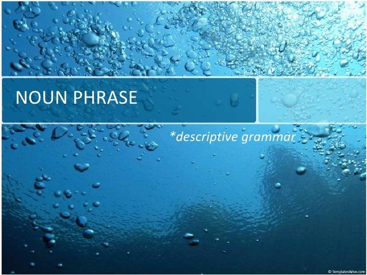 Noun Phrase