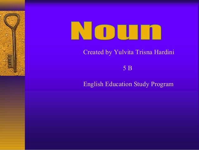 Created by Yulvita Trisna Hardini 5B English Education Study Program