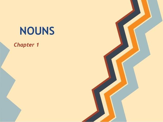 NOUNS Chapter 1