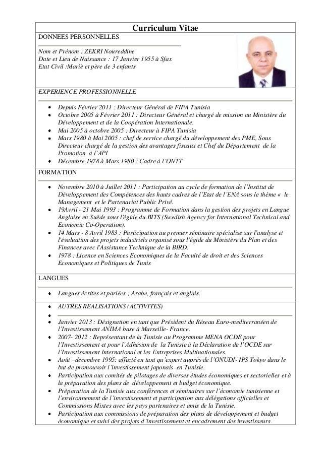 Curriculum Vitae DONNEES PERSONNELLES Nom et Prénom : ZEKRI Noureddine Date et Lieu de Naissance : 17 Janvier 1955 à Sfax ...