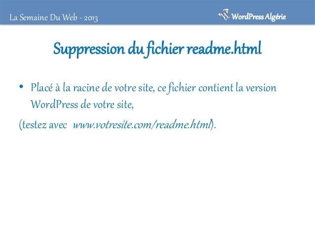"""La Semaine Du Web - 2013  WordPress Algérie  Chouchoutez vos fichiers sensibles ! • """"wp-config.php"""" • """".htaccess"""""""