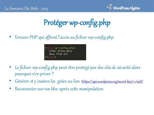 La Semaine Du Web - 2013  WordPress Algérie  Exemple de clefs d'authentification et salage