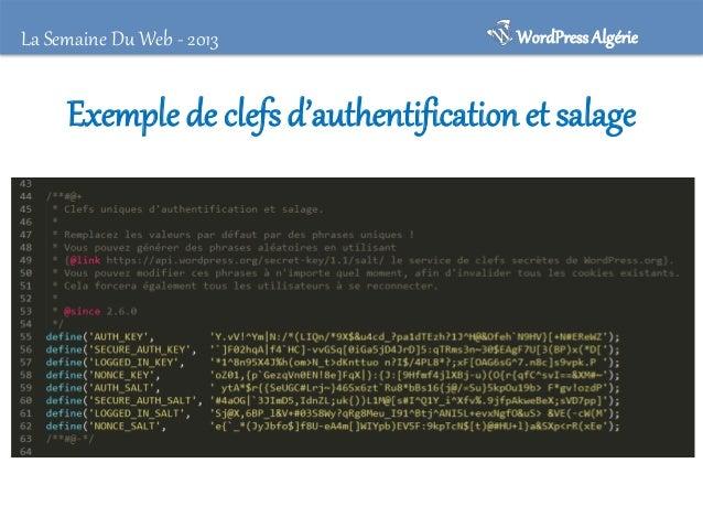 WordPress Algérie  La Semaine Du Web - 2013  Protéger .htaccess • Restreindre les droits d'accès au seul propriétaire – A ...