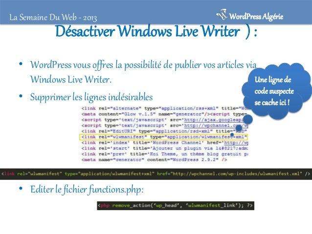 La Semaine Du Web - 2013  WordPress Algérie  Attention à failles TimThumb • Script TimThumb . • Ré-écrire le fichier .htac...
