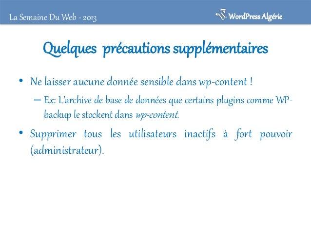 La Semaine Du Web - 2013  WordPress Algérie  Des plugins à votre secours ! • Better WP Security • WP-Scurity Scan • TAC (T...