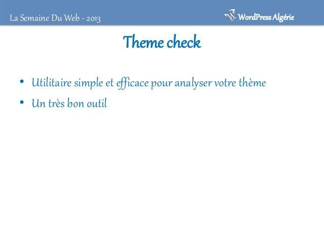 La Semaine Du Web - 2013  WordPress Algérie  WordPress Firewall 2 • • • • • • •  Bloquer les directory traversals Bloquer ...