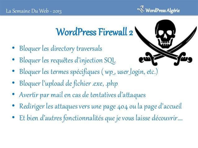 WordPress Algérie  La Semaine Du Web - 2013  C'est la vie ! • En dépit de toutes précautions le risque ne sera jamais nul ...