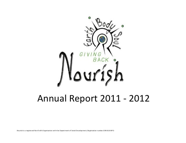 Annual Report 2011 - 2012Nourish is a registered Non Profit Organization with the Department of Social Development; Regist...
