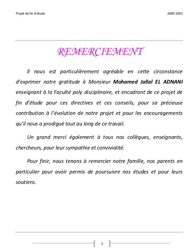 Projet de fin d'étude                                             2009-2010                        REMERCIEMENT        Il ...