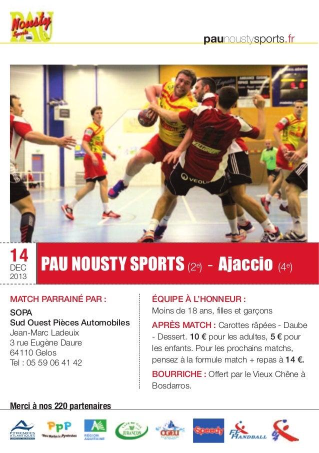 PAU NOUSTY SPORTS (2e) - Ajaccio (4e)  matcH PaRRaINÉ PaR :  sOPa  sud Ouest Pièces automobiles  Jean-Marc Ladeuix  3 rue ...