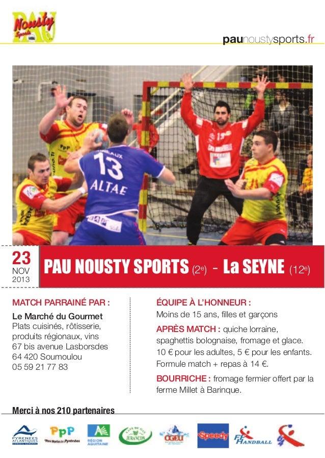 PAU NOUSTY SPORTS (2e) - La SEYNE (12e)  MATCH PARRAINÉ PAR :  Le Marché du Gourmet  Plats cuisinés, rôtisserie,  produits...