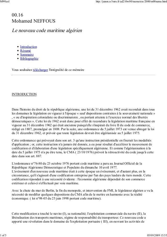 00.16 Mohamed NEFFOUS Le nouveau code maritime algérien Introduction Résumé Sommaire Bibliographie Vous souhaitez téléchar...
