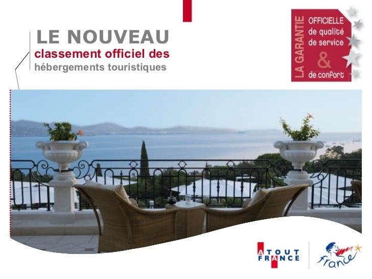 classement officiel des  hébergements touristiques  LE NOUVEAU